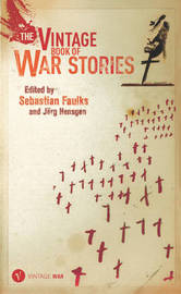 War Stories by Sebastian Faulks image
