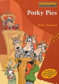 Porky Pies by Robin Kingsland