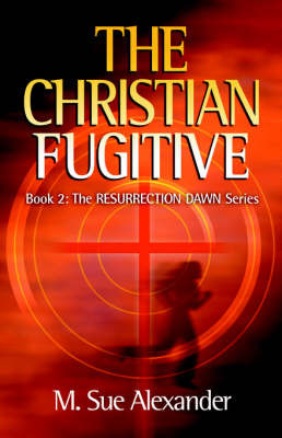 The Christian Fugitive by M Sue Alexander image