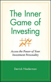 The Inner Game of Investing by Derrick Niederman