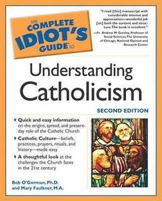 Understanding Catholicism by Bob O'Gorman