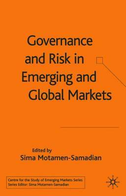 Governance and Risk in Emerging and Global Markets