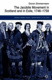 The Jacobite Movement in Scotland and in Exile, 1746-1759 by D. Zimmermann image