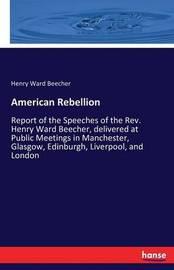 American Rebellion by Henry Ward Beecher