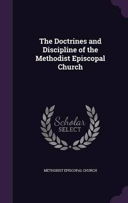 The Doctrines and Discipline of the Methodist Episcopal Church image