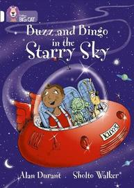 Buzz and Bingo in the Starry Sky by Alan Durant