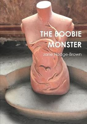 THE Boobie Monster by Jane Hodge-Brown image