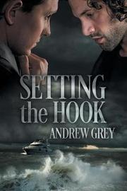 Setting the Hook by Andrew Grey image