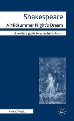 Shakespeare: A Midsummer Night's Dream by Nicolas Tredell