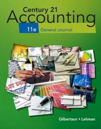 Century 21 Accounting: General Journal by Mark W Lehman