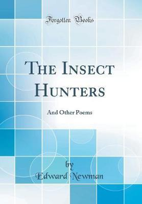 The Insect Hunters by Edward Newman image