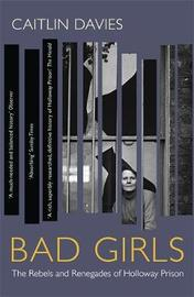 Bad Girls by Caitlin Davies