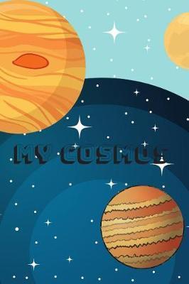 My Cosmos by Tom Reg
