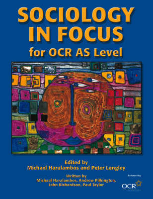Sociology in Focus for OCR AS Level by (John) Richardson image