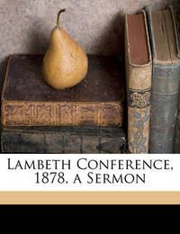 Lambeth Conference, 1878, a Sermon by William Bacon Stevens