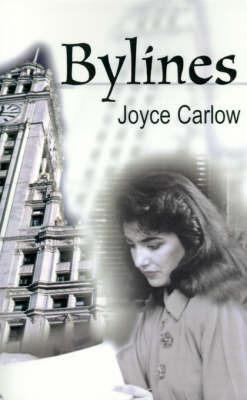 Bylines by Joyce Carlow