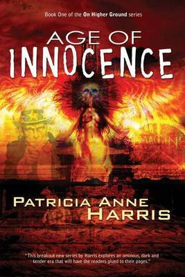 Age of Innocence by Patricia Anne Harris