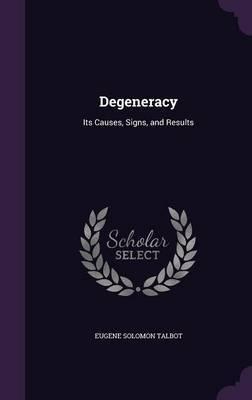Degeneracy by Eugene Solomon Talbot image