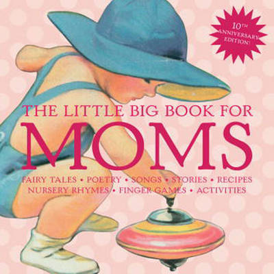 The Little Big Book for Moms by Alice Wong image