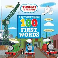 100 First Words: A Day with Thomas by Thomas & Friends