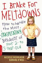 I Brake for Meltdowns by Barbara O'Neal