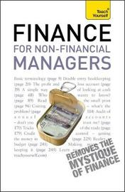 Finance for Non-Financial Managers: Teach Yourself by Roger Mason