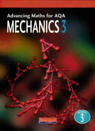 Advancing Maths for AQA: Mechanics 3 (M3) by Combined Author Team image