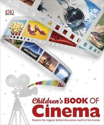 Children's Book of Cinema by DK image