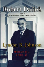 Lyndon B. Johnson by Robert Dallek