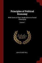 Principles of Political Economy by John Stuart Mill image