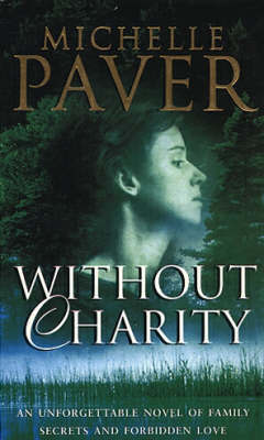WITHOUT CHARITY by Michelle Paver image