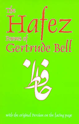 Hafez Poems of Gertrude Bell by Hafez