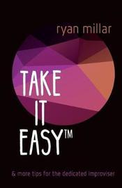 Take It Easy by Mr Ryan Millar image