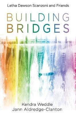 Building Bridges by Kendra Weddle