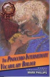 The Pinocchio Intermediate Vocabulary Builder by Mark Phillips
