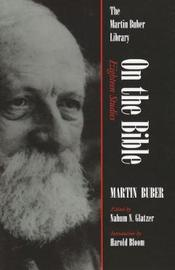 On the Bible by Martin Buber