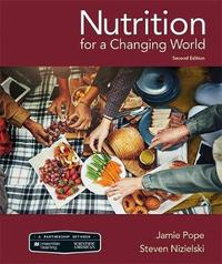 Scientific American Nutrition for a Changing World by Jamie Pope