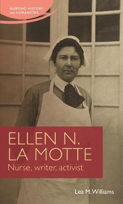 Ellen N. La Motte by Lea Williams