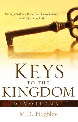 Keys to the Kingdom, Devotional by M.D. Hughley image