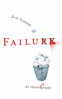 Failure by Joshua Gidding