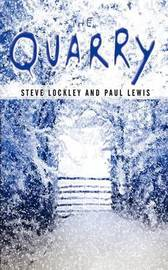 The Quarry by Steve Lockley