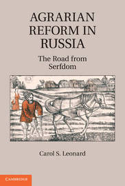 Agrarian Reform in Russia by Carol S Leonard image