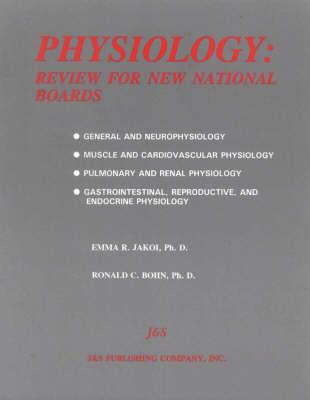 Physiology by Emma R. Jakoi