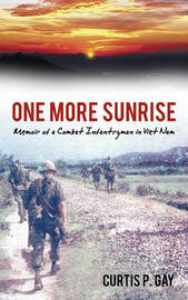 One More Sunrise by Curtis P. Gay