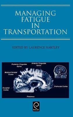 Managing Fatigue in Transportation by L. Hartley image