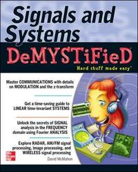 Signals & Systems Demystified by David McMahon