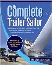 The Complete Trailer Sailor by Brian Gilbert image