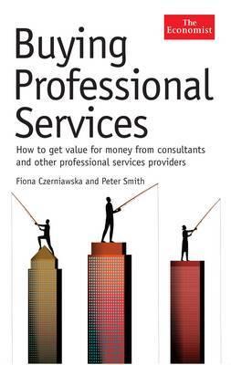 The Economist: Buying Professional Services by Fiona Czerniawska