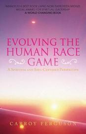 Evolving the Human Race Game by Carroy Ferguson