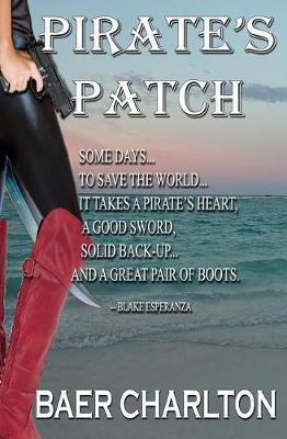 Pirate's Patch by Baer Charlton